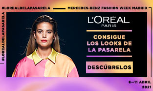 Madrid Fashion Week con L'oréal Paris