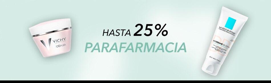 Hasta 25% Parafarmacia