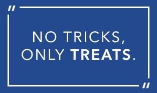 Halloween: No tricks only treats